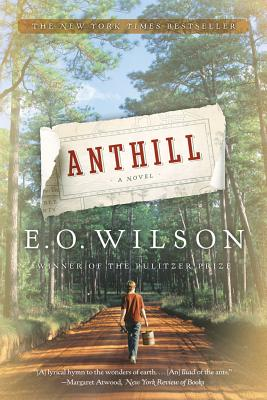 Anthill By Wilson, Edward O.